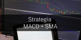 Strategia MACD + SMA