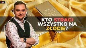 Kto straci wszystko na złocie