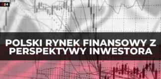 Polski rynek finansowy oczami ekspertów